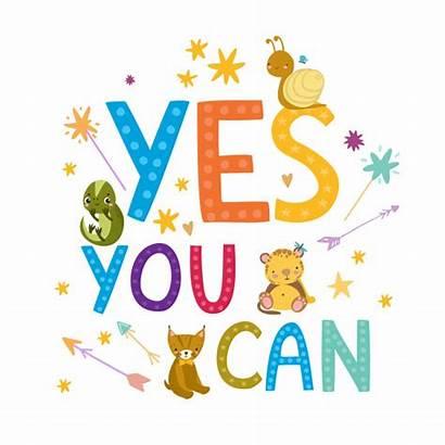 Poster Motivational Quote Encouragement Yes Children Vector