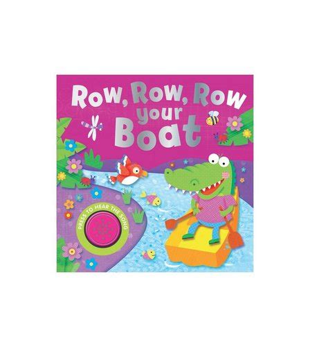 Row The Boat Book by Song Sounds Book Row Row Row Your Boat Studio