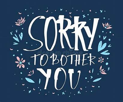 Sorry Bother Quote Handwritten Lettering Template Poster