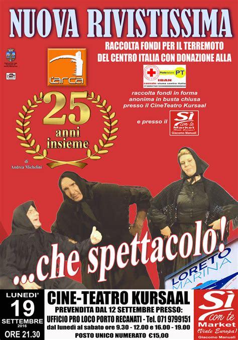 Poste Italiane Porto Recanati by L Arca Replica Al Cine Teatro Kursaal La Rivistissima 2016