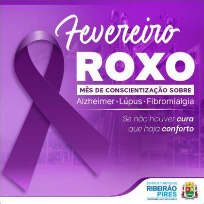 Fevereiro Roxo: Mês de Prevenção ao Alzheimer, Lúpus e ...