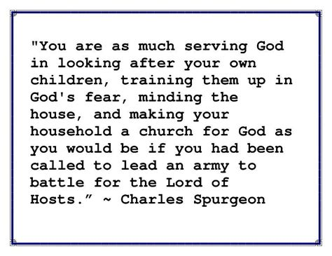 Charles Spurgeon Quote From Raising Godly Children Take