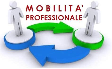 Requisiti Mobilità by Mobilit 224 Professionale Passaggio Di Cattedra E O Di Ruolo