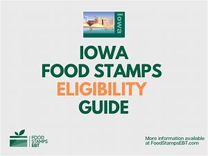 Iowa Food Stamps Eligibility Guide Food Stamps Ebt