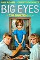 Watch Big Eyes Online | Stream Full Movie | DIRECTV