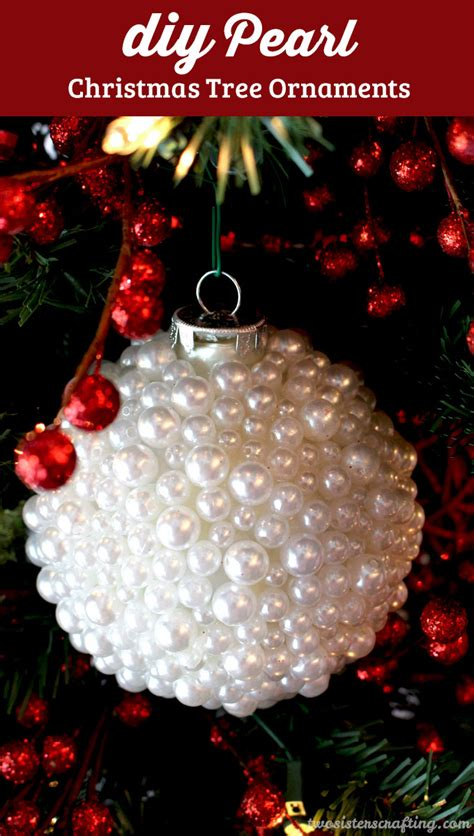 diy pearl christmas ornaments two sisters crafting