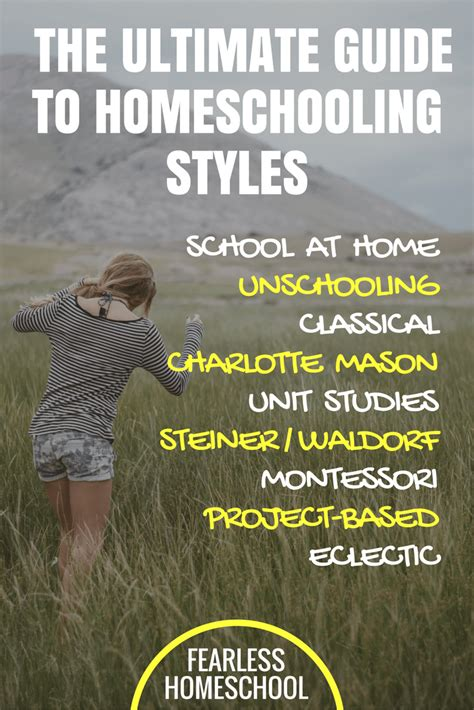 The Ultimate Guide To Homeschooling Styles Fearless