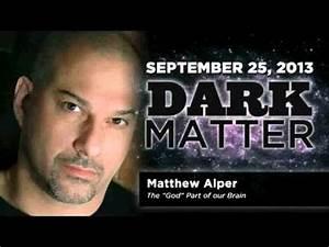 Matthew Alper - Art Bell - Dark Matter - September 25 2013 ...