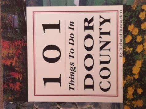 things to do in door county ean 9780932212917 101 things to do in door county