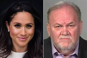 Meghan Markle's Dad 'I'm Enjoying the Fact That I Can Make ...