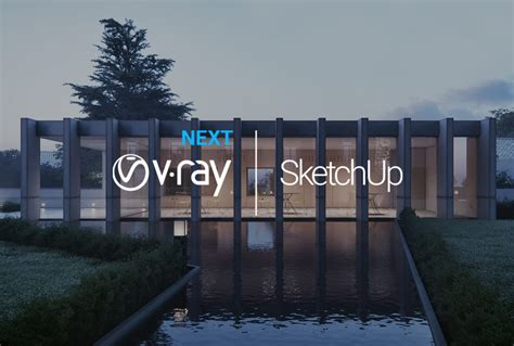 V-Ray Next for SketchUp, update 1 released | Chaos