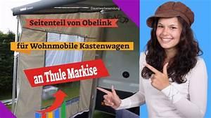 Markise Für Wohnmobil : seitenteil von obelink am wohnmobil kastenwagen f r thule omnistore 6200 markise youtube ~ A.2002-acura-tl-radio.info Haus und Dekorationen