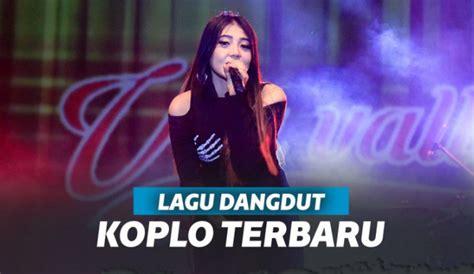 Looking to download safe free latest software now. Download Lagu Dangdut Koplo Mp3 Full Album Terbaru 2019 ...