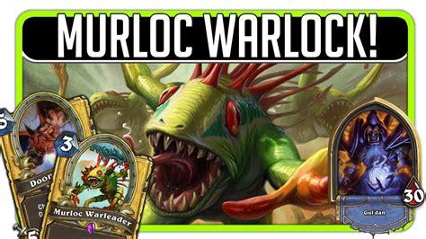 warlock murloc deck 2016 hearthstone murloc warlock legend deck