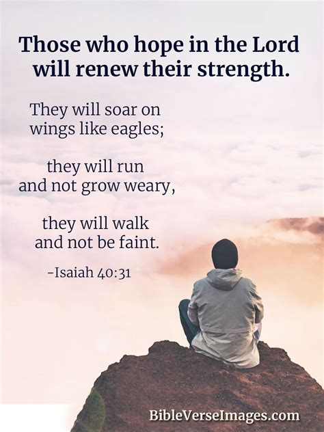 Bible verses about strength and hope. Isaiah 40:31 - Bible Verse about Strength - Bible Verse Images