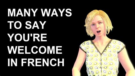 French Lesson 198 - How to say YOU'RE WELCOME in French ...