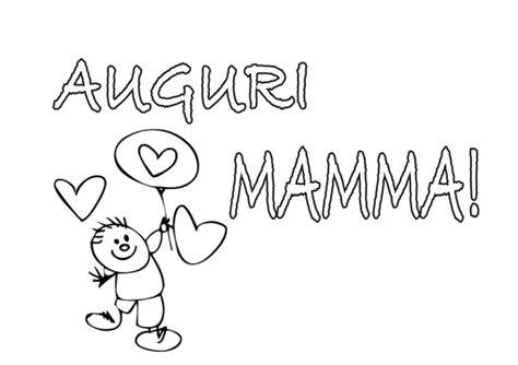 disegni per la mamma compleanno disegno per mamma cose per crescere