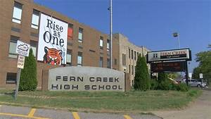 Jcps  Fern Creek High School Back To Normal Operations