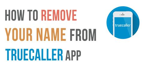 how to remove your name number from truecaller app