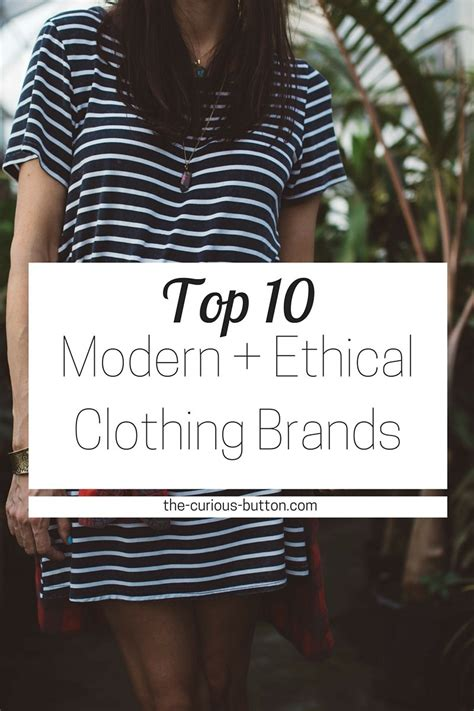 The Top 10 Modern, Ethical Clothing Brands  The Curious
