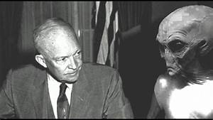 President Eisenhower Had 3 Secret Meetings With Aliens ...