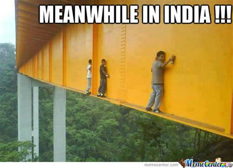 Meanwhile In India!!! by recyclebin - Meme Center
