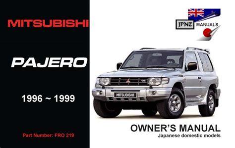 hayes car manuals 1996 mitsubishi truck user handbook mitsubishi pajero gdi car owners manual 1996 1999