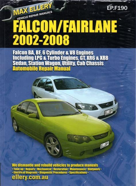 ford falcon fairlane ba bf series repair manual ellery