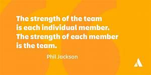 18 Non-Corny Te... Strength And Teamwork Quotes