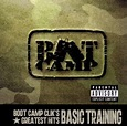 Boot Camp Clik's Greatest Hits: Basic Training - Boot Camp ...