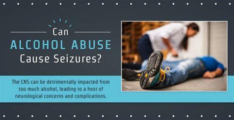 alcohol abuse  seizures