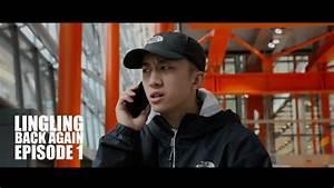 LINGLING - Back Again (Episode 1) - YouTube