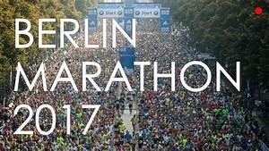 Messekalender Berlin 2017 : berlin marathon 2017 inside the race youtube ~ Eleganceandgraceweddings.com Haus und Dekorationen