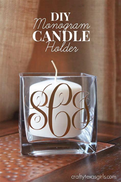 crafty texas girls diy monogram candle holder