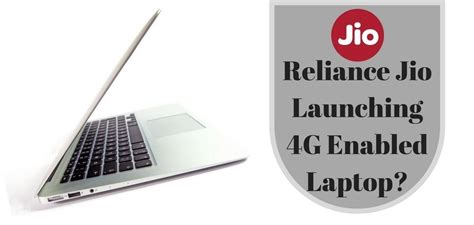 reliance jio may launch 4g laptop a1facts