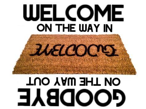 Ambigram Doormat by Welcome Goodbye Doormat Quot Ambigram Quot Reversible Novelty