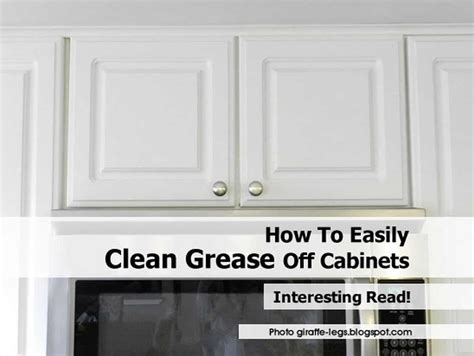 what cleans grease kitchen cabinets how to easily clean grease cabinets 9616