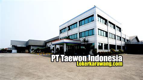 lowongan kerja pt taewon indonesia cikarang  loker