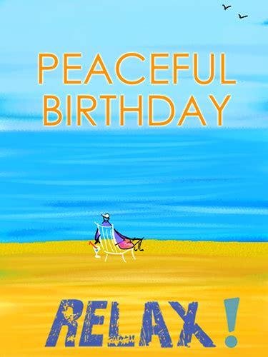 relax   birthday  happy birthday ecards greeting cards