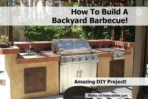 Build A Backyard Bbq by How To Build A Backyard Barbecue