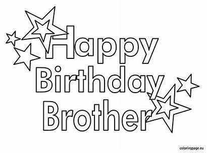 Birthday Brother Coloring Happy Pages Printable Husband