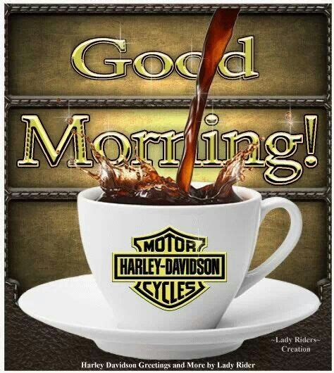 The perfect goodmorning coffee cup animated gif for your make your own coffee sleeves with customized designs! Morning   Good morning friends, Biker quotes, Harley davidson