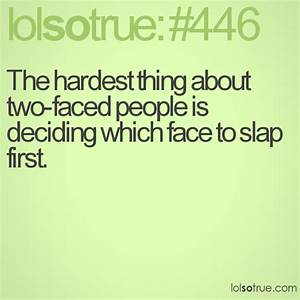 Two Faced People Quotes Ialoveniinfo