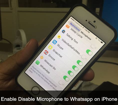 how to disable an iphone how to enable disable microphone to whatsapp on iphone