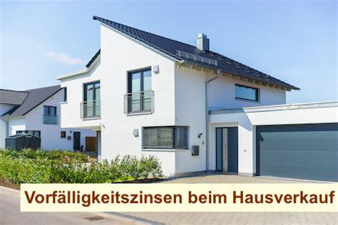 Vorfälligkeitszinsen Beim Hausverkauf  Haus Verkaufen Berlin