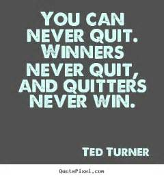 Winners Never Quit Motivational Quotes