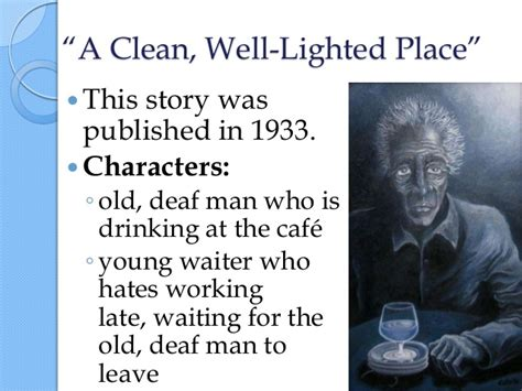 Clean Well Lighted Place by Critical Essay On A Clean Well Lighted Place Lawwustl