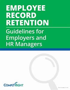 Employee Record Retention Guidelines For Employers And Hr