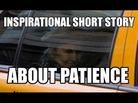 Inspirational Short Storiesabout Patience Youtube