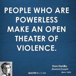 Don DeLillo Pow... Power Of Theatre Quotes